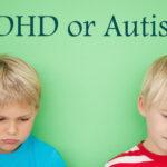 tdah-autismo-vinculo-sintomas-diagnostico-manejo